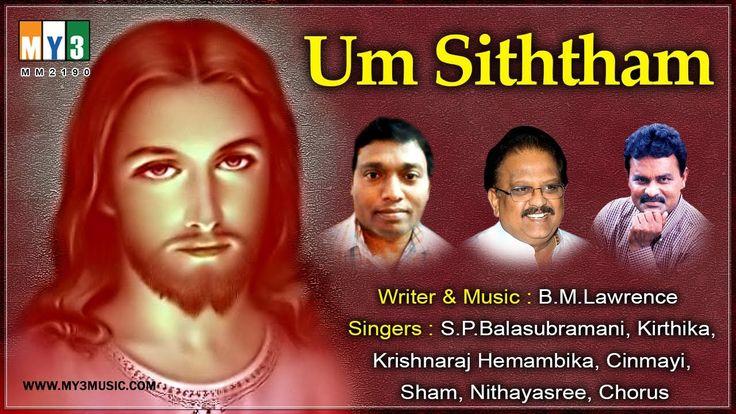 {Blogl New Tamil Lord Jesus Devotional Songs - UM SITHTHAM - Top Tamil Christian Songs Jukebox