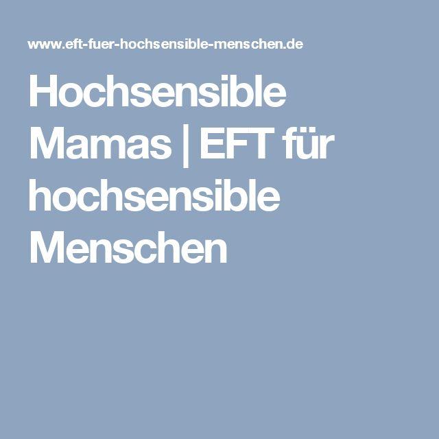 Hochsensible Mamas | EFT für hochsensible Menschen