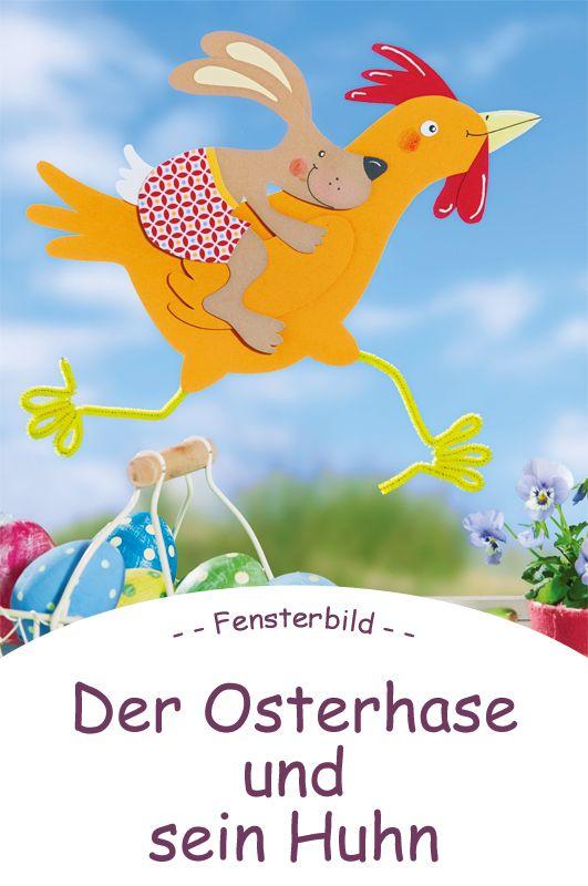 Osterhasen basteln der osterhase und sein reithuhn basteln and diy and crafts - Osterhase fensterbild ...
