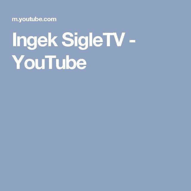 Ingek SigleTV - YouTube