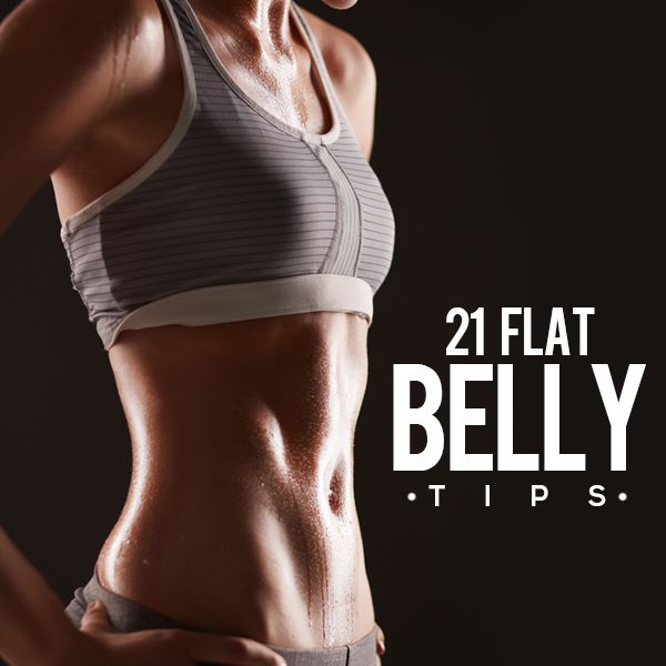 21 Flat Belly Tips--it isn't just about crunches! #flatbelly #fitnesstips