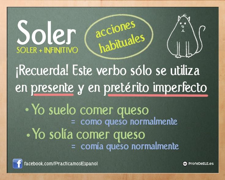 A1/A2 - SOLER + Infinitivo para expresar acciones habituales en presente y en pasado.