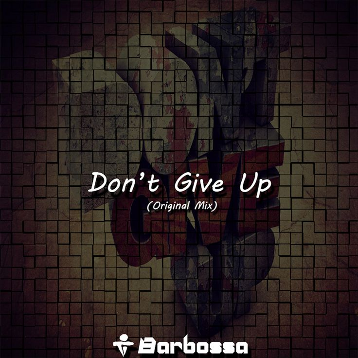 Barbossa - 'Don't Give Up'