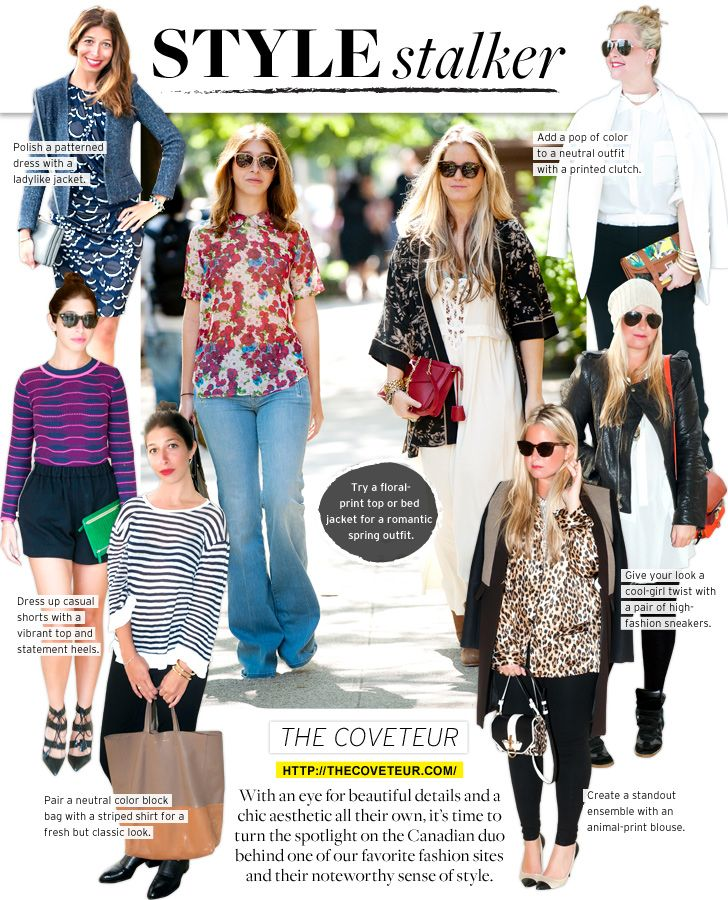 Stephanie Mark and Erin Kleingberg behind The Coveteur show us how to liven up your look.