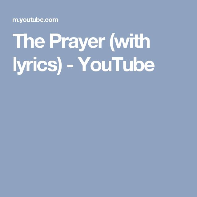 The Prayer (with lyrics) - YouTube