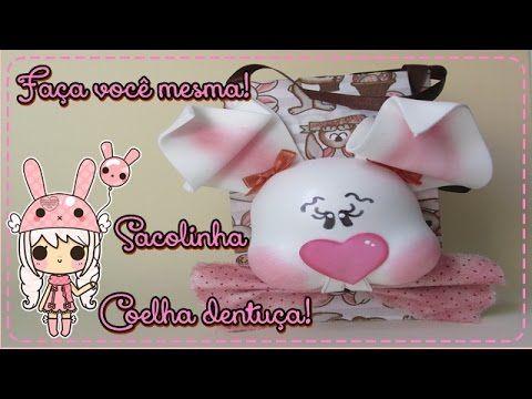 DIY - Sacolinha Coelha Dentuça! - YouTube