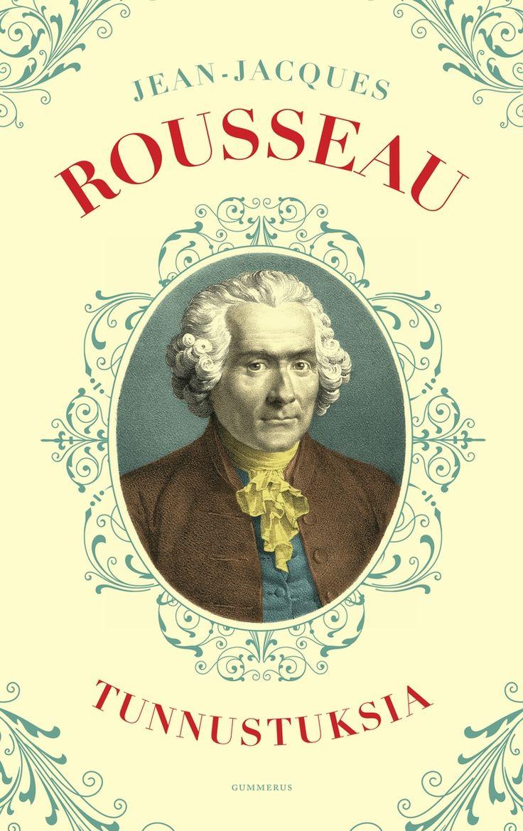 Rousseau: Tunnustuksia