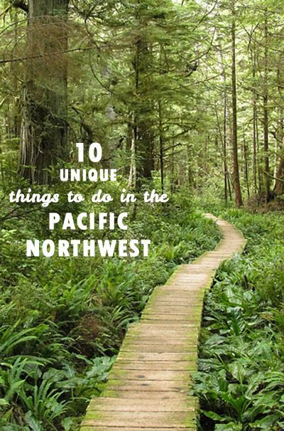 10 Unique Things to Do in the Pacific Northwest #outdoors