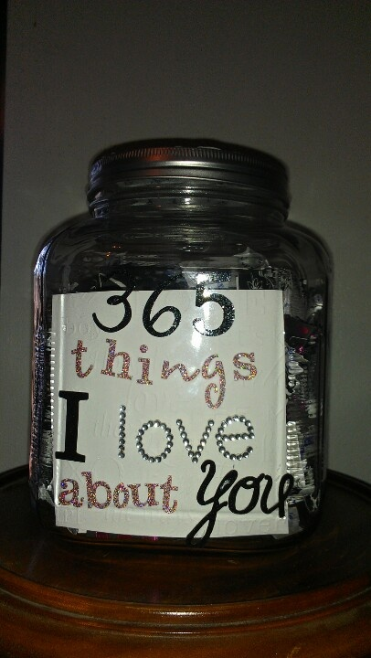 """365 things I love about you"" jar 