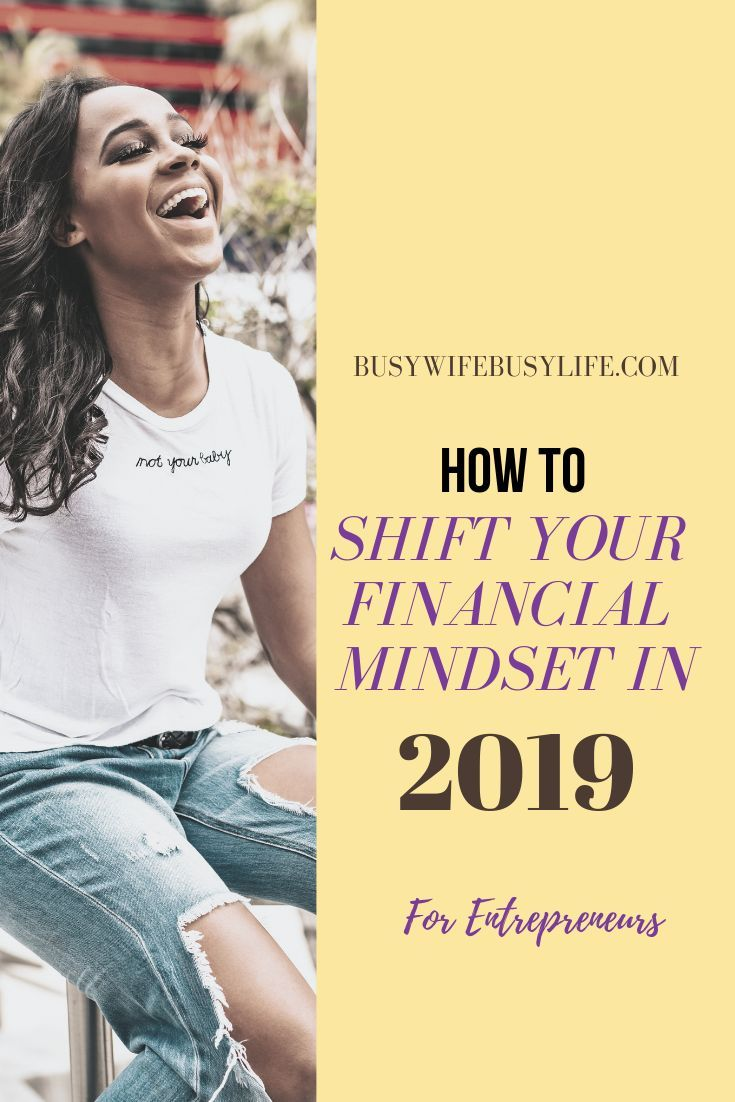 Shifting Your Financial Mindset As an Entrepreneur – Bloggers of Color Pin Here (Group Board)