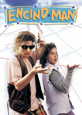 Encino Man (1992): Two misfits find a long-frozen primeval man who, once thawed out, quickly becomes a wild card in the teens' already zany Southern California lives.