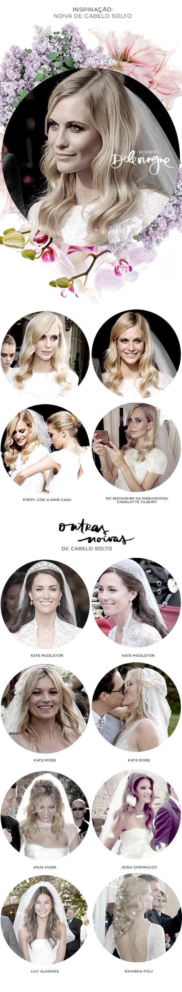 Pras noivas de plantão: dá pra casar de cabelo solto sim! Confira o estilo de algumas noivas famosas como Poppy Delevingne, Kate Moss e Lily Aldridge