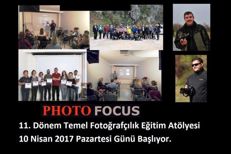 11. Dönem Temel Fotoğrafçılık Eğitim Atölyesi 10 Nisan 2017 Pazartesi Günü Başlıyor.