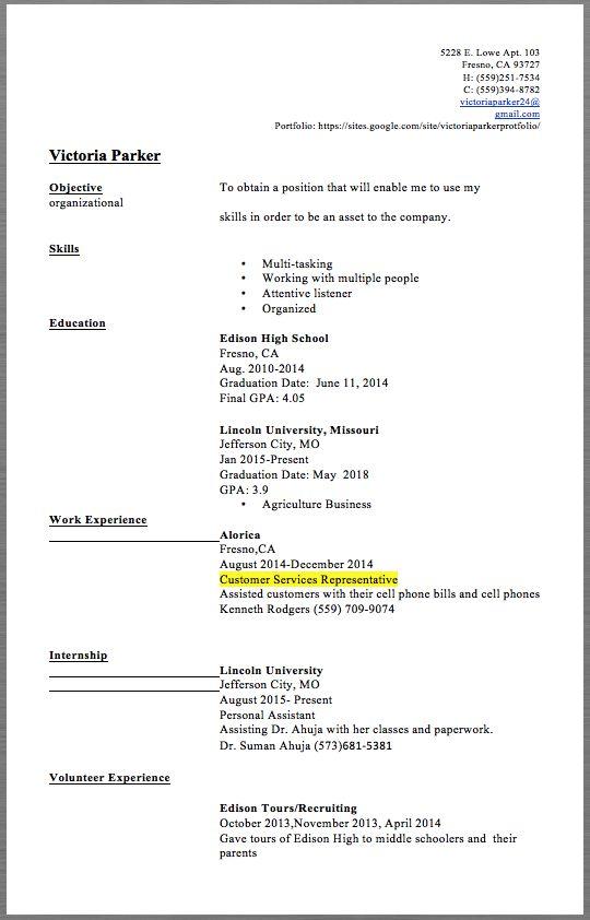Customer Service Representative 5228 E. Lowe Apt. 103 Fresno, CA 93727 H: (559)251-7534 C: (559)394-8782 victoriaparker24@gmail.com Portfolio: https://sites.google.com/site/victoriaparkerprotfolio/  Victoria Parker  Objective To obtain a position that will...