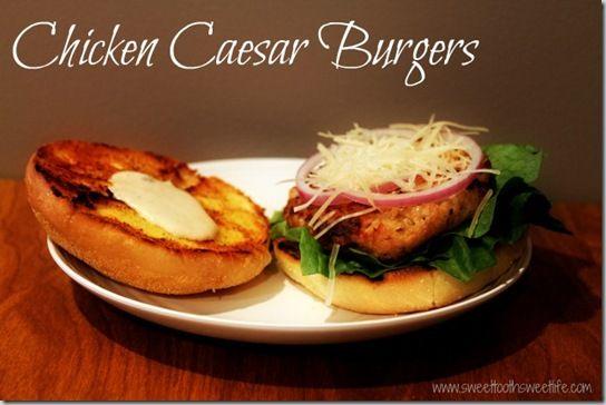Chicken Caesar Burgers: Chicken Cesar, Burgers Recipestotri, Burgers Food, Burgers Delicious Food, Burgers Yummm, Burgers Recipes To Tried, Ground Chicken, Chicken Caesar, Caesar Burgers