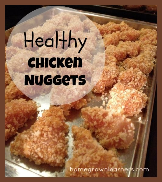 Homegrown Learners - Home - Healthy Chicken Nuggets - With An UnlikelyIngredient