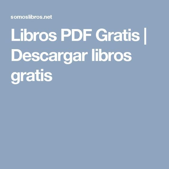 Libros PDF Gratis   Descargar libros gratis