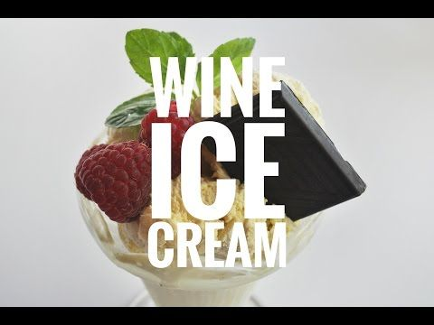 How To Make Wine Ice Cream