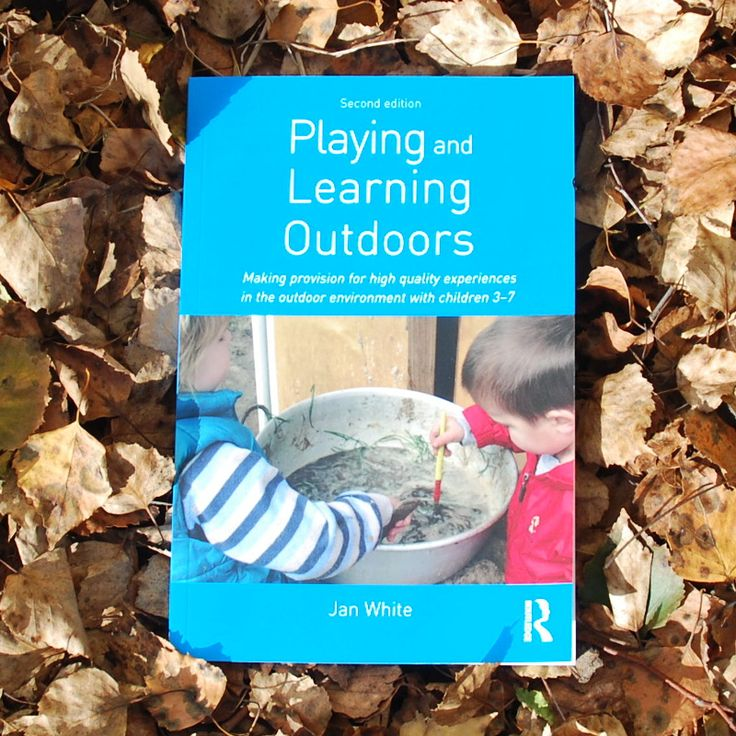 Playing and Learning Outdoors by Jan White