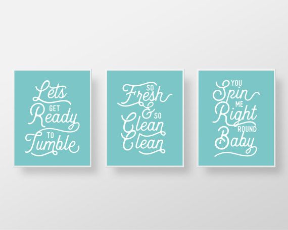Laundry Room prints - 3 Piece Print Set - aqua, custom color, modern, funny, laundry quote, ready to tumble, so fresh so clean, you spin me Art