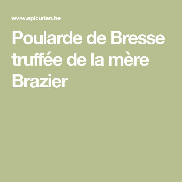 Poularde de Bresse truffée de la mère Brazier