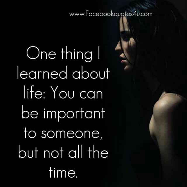 Quotes About Relationships And Time: You Can Be Imp To Someone But Not All The Time....