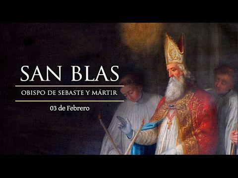 Santoral 3 Febrero 2017 San Blas y San Oscar - YouTube