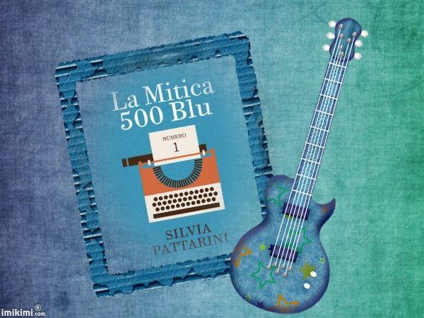 La mitica 500 blu di Silvia Pattarini
