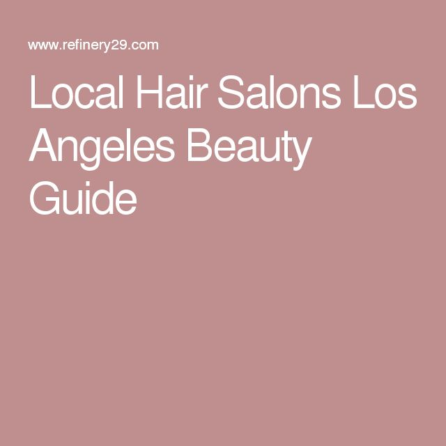 Mobile Nail Spa Los Angeles: 17 Best Ideas About Local Hair Salons On Pinterest