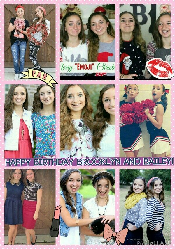 Happy 15 Birthday Brooklyn and Bailey! I am obsessed with your youtube channel! It is the best! I love how you guys are twins and have your own channel together