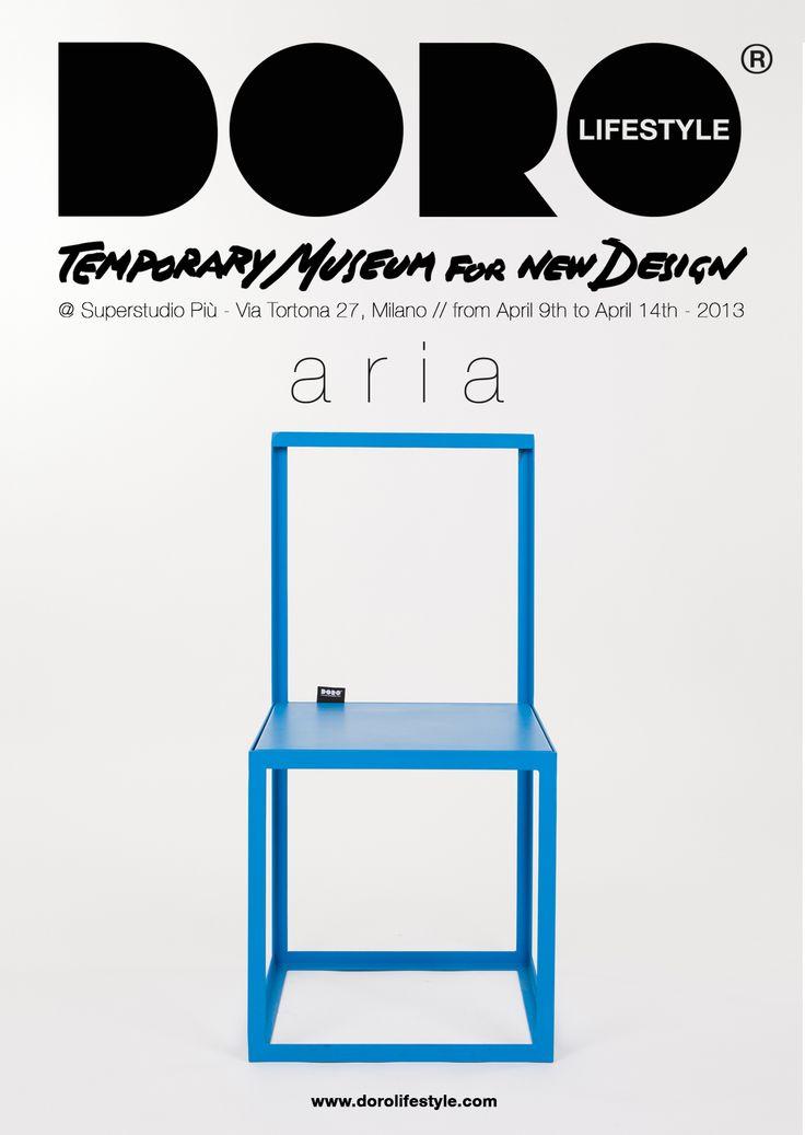 Save the date: dal 9 al 14 Aprile 2013   TEMPORARY MUSEUM FOR NEW DESIGN – DISCOVERING 2013 DOROLIFESTYLE ARIA dal 9 al 13 Aprile 2013, ore 10.00 – 23.00 14 Aprile 2013, ore 10.00 – 18.30  SuperstudioPiù, via Tortona 27, 20144 Milano