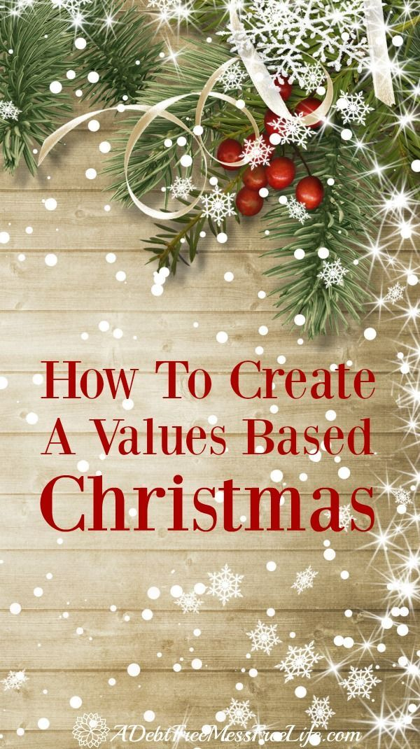 How To Create A Values-Based Christmas This Year