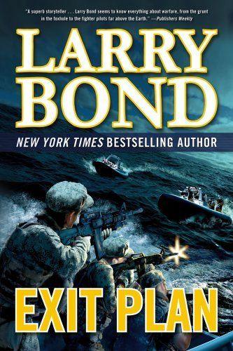 Exit Plan by Larry Bond