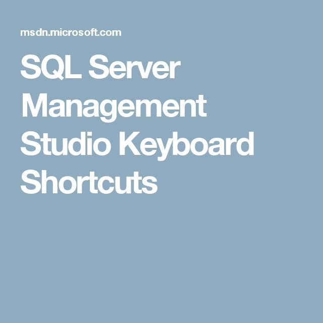 SQL Server Management Studio Keyboard Shortcuts
