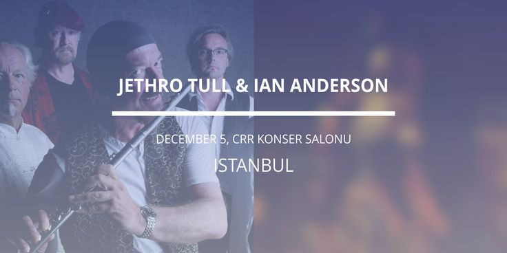 Ian Anderson, 5 Aralık'ta CRR Konser Salonu'nda!