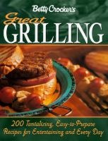 Betty Crockers great grilling cookbook