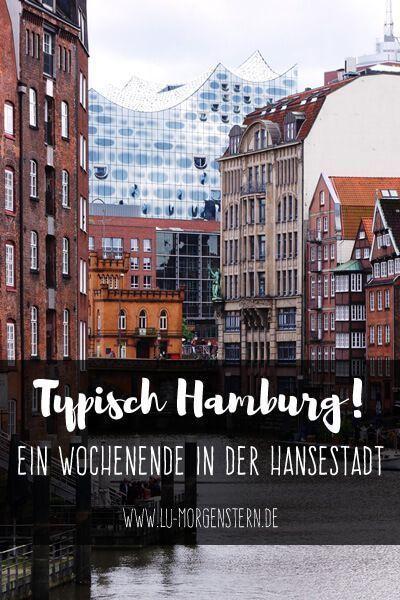 Typisch Hamburg! Tipps für dein Wochenende in…