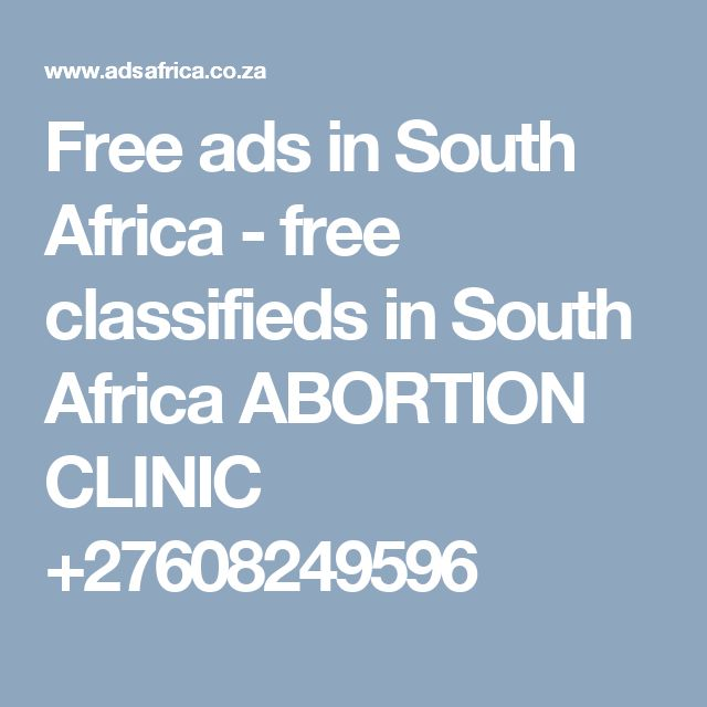 Free ads in South Africa - free classifieds in South Africa ABORTION CLINIC +27608249596