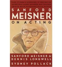 Sanford Meisner on Acting, by Sanford Meisner, Dennis Longwell, and an introduction by Sydney Pollack