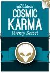 Cosmic Karma Le résumé chez l'éditeur: Sid est un convoyeur spatial en route pour une lointaine destination. Seul à bord de son vaisseau-cargo, livré à lui-même, il laisse petit à petit son esprit partir à la dérive. D'aussi loin qu'il puisse se souvenir, il a toujours voulu être pilote : …