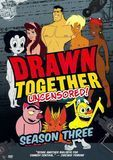 Drawn Together - Uncensored!: Season Three [2 Discs] [DVD]
