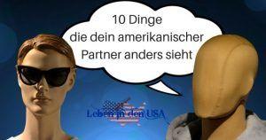 Wer mit einem Amerikaner verheiratet ist kennt vielleicht auch die Tücken und Missverständnisse einer Deutsch-Amerikansischen Partnerschaft - Stereotypes deutsch amerikanischIch bin selbst mit einem Amerikaner verheiratet und liebe ihn sehr, aber manchmal sehen wir die Welt mit anderen Augen. 10 Dinge die dein amerikanischer Partner vielleicht anders sieht. Besonders Nummer 7 scheint oft zu zutreffen.