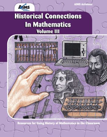 Historical Connections in Mathematics, Vol. III (6-12)