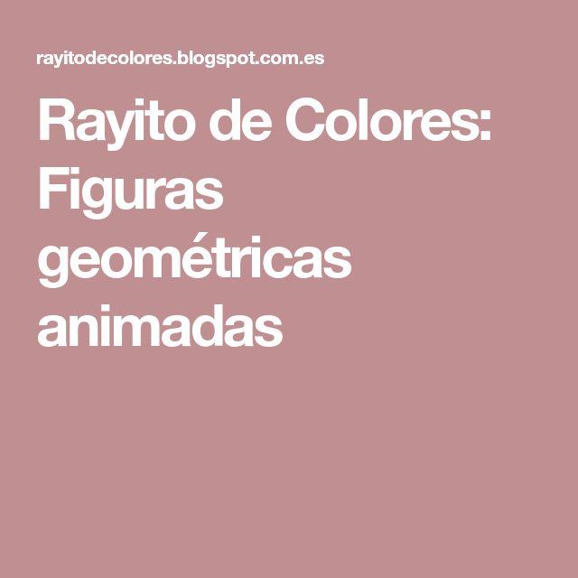 Rayito de Colores: Figuras geométricas animadas
