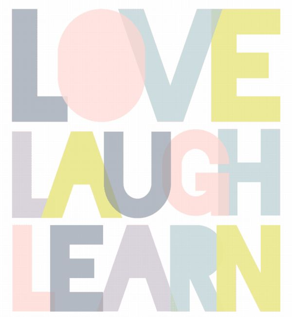 Found on Hellobee.com! 1 love laugh learn