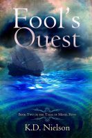 Fool's Quest, an ebook by KD Nielson at Smashwords