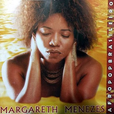PHAROPHA SONORA: MARGARETH MENEZES - Maga [Afropopbrasileiro] (Axé Music)