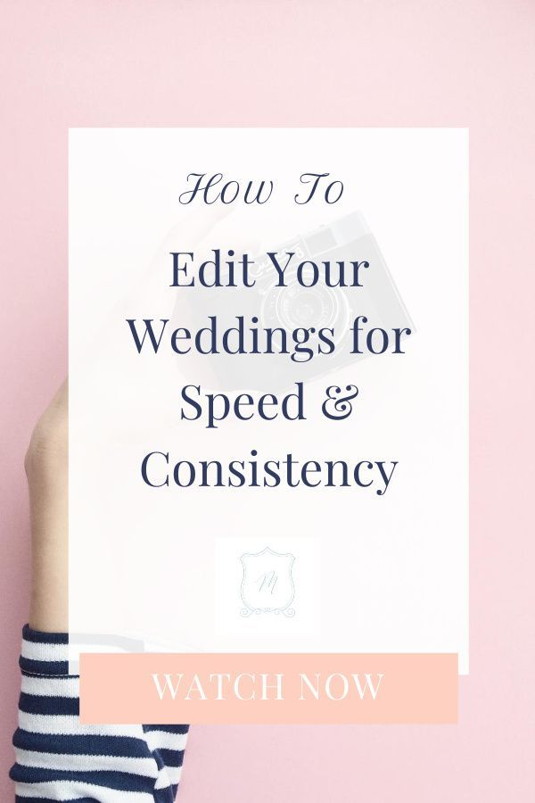 Wedding Editing Workflow Guide Tutorial For Speed Consistency In 2020 Wedding Photography Workflow Wedding Photography Business Wedding Photography Pricing