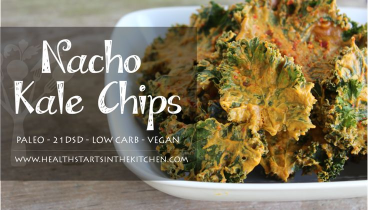 The Best Kale Chips - Nacho Kale Chips, No dairy.. Raw, Vegan, Paleo & Low Carb - Totally Healthy!