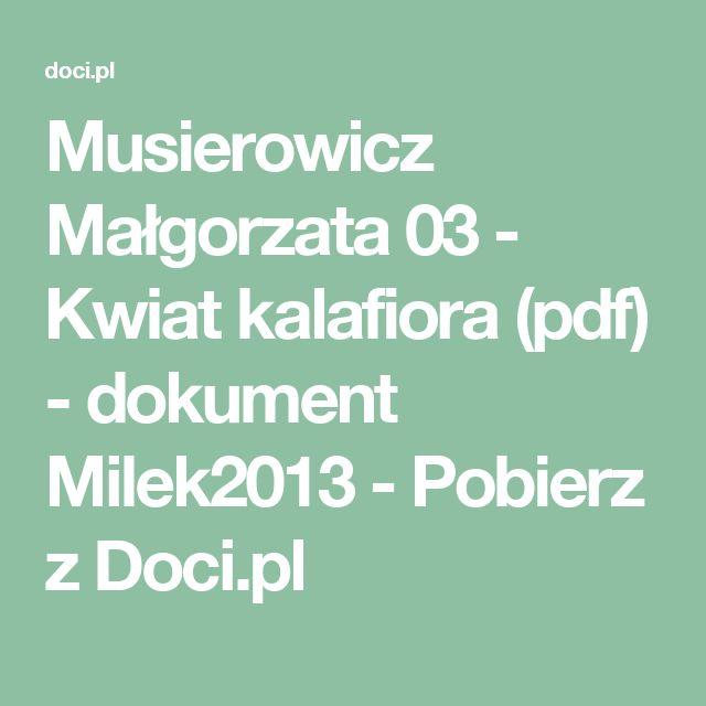 Musierowicz Małgorzata 03 - Kwiat kalafiora (pdf) - dokument Milek2013 - Pobierz z Doci.pl